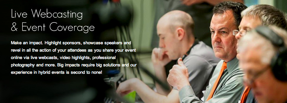 Live Webcasting and Event Coverage